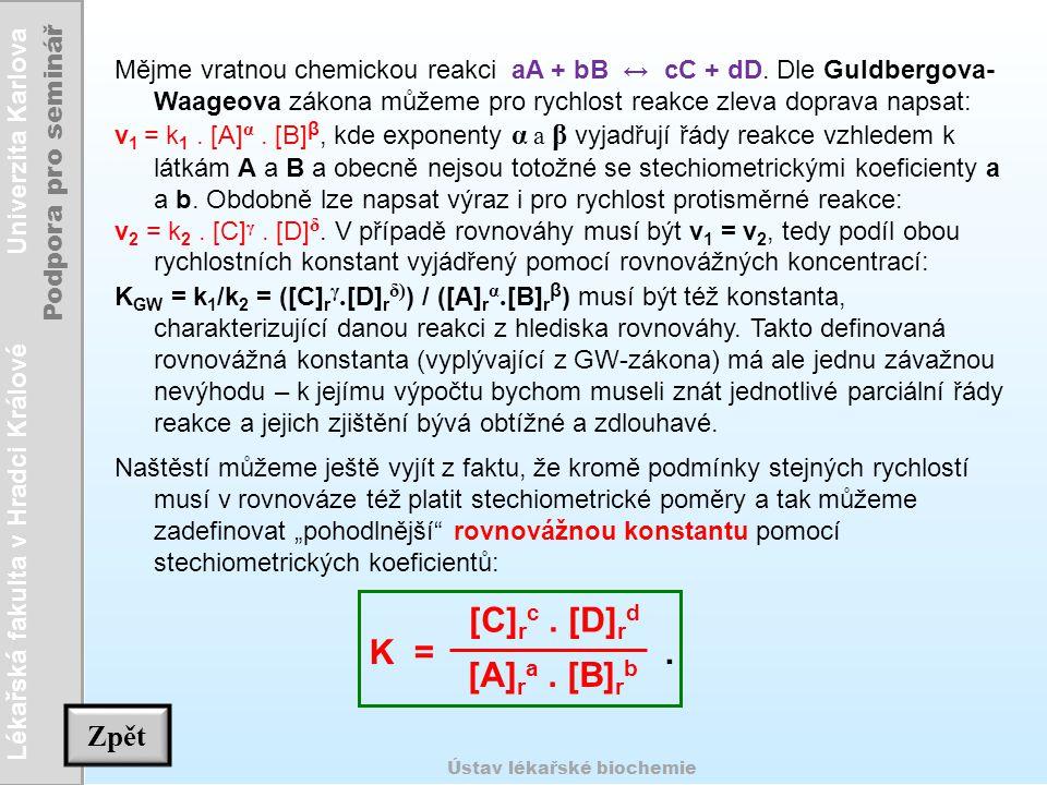 [C]rc . [D]rd K = . [A]ra . [B]rb Zpět